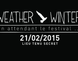 Weather Winter : monstrueuse Rave Party à Paris en 2015