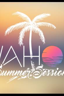 Opening WAHOU Summer Sessions au Café Barge