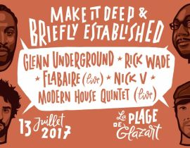 Make It Deep et Briefly Established sur La Plage de Glazart