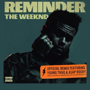 "The Weeknd invite A$AP Rocky et Young Thug sur le remix officiel de ""Reminder"""