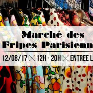 Le Marché des Fripes Parisiennes de La REcyclerie samedi 12 août 2017