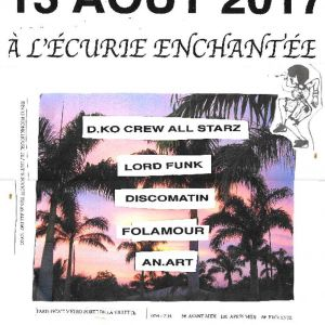 D.KO & Friends à L'Écurie Enchantée dimanche 13 août 2017