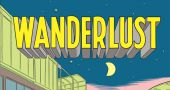 Coming soon... Wanderlust !