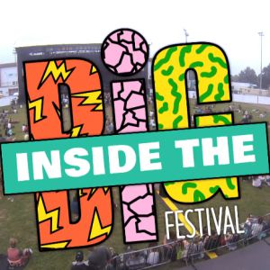 Inside The BIG, les videos souvenirs du BIG Festival