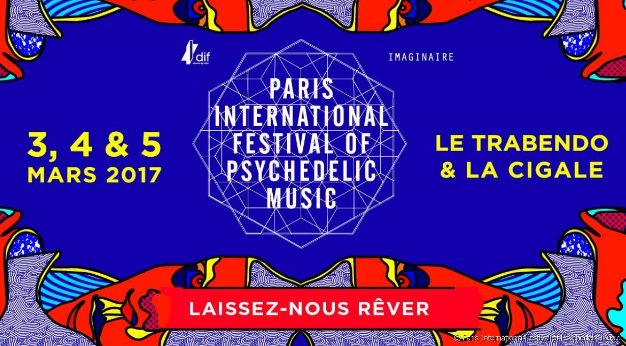 Paris International Festival of Psychedelic Music 2017