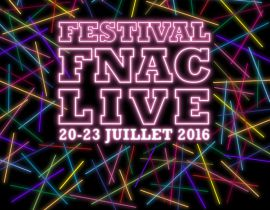 Festival Fnac Live, Yoga au Wanderlust... La To Do List du week-end
