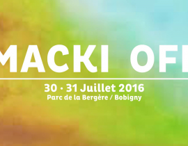 Macki Music OFF, Afterwork au Perchoir... La To Do List du week-end
