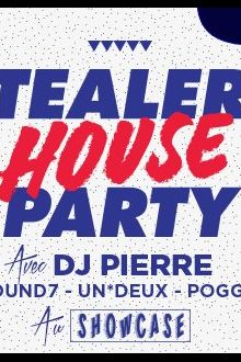 Tealer House Party au Showcase
