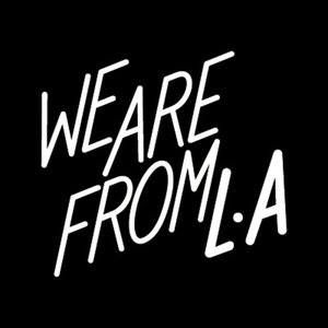 We are from LA