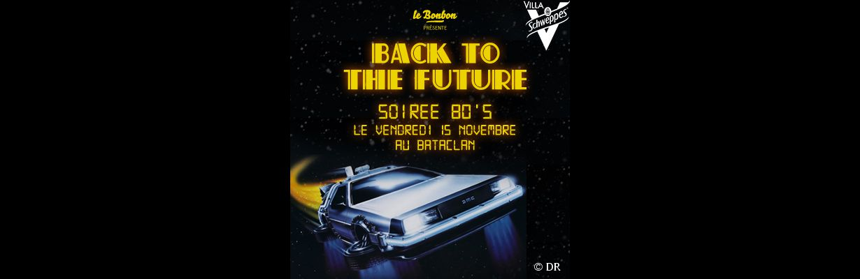 La soirée Back To The Future au Bataclan