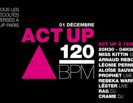 Act Up à 120 BPM : une nuit au profit de l'association
