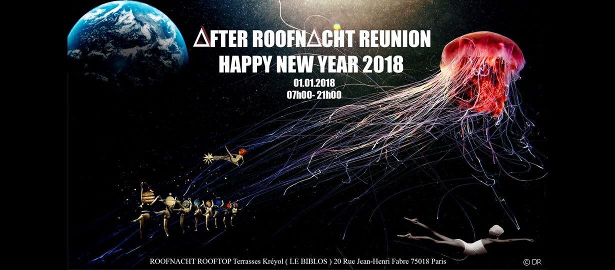 L'after Roof Nacht du 1er janvier 2018