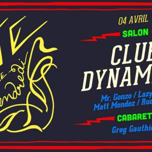 La Belle Amie x Club Dynamite au Dandy le 4 avril