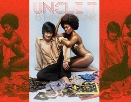 """15 mn of Funk"", Uncle T nous livre son mix exclusif !"