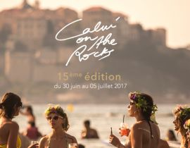 Calvi On The Rocks 2017 : les premiers noms !