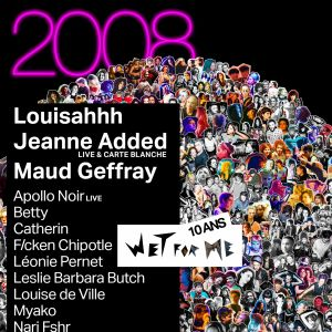 "10 ans des soirées ""Wet For Me"" le 21 avril 2018 à La Machine du Moulin Rouge"