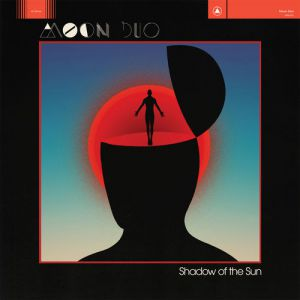 <p>Moon Duo - Shadow in the sun</p>