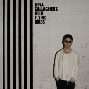<p>Noel Gallagher's High Flying Birds - Chasing Yesterday</p>